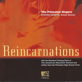 Reincarnations - The Princeton Singers